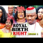 Download ROYAL BIRTH RIGHT SEASON 1 – (New Movie) 2018 Latest Nigerian Nollywood Movie Full HD | 1080p.MP4 & 3GP