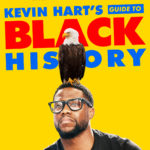 NETFLIX MOVIE: Kevin Hart's Guide to Black History (2019) Mp4
