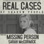 Real Cases Of Shadow People The Sarah McCormick Story (2019) Mp4