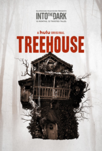 """Into the Dark"""" Treehouse (TV Episode 2019) Mp4"""