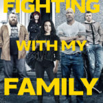 Download Full Movie: Fighting With My Family (2019) Mp4