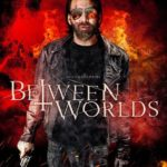 Movie: Between Worlds (2018) Imdb