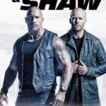 DOWNLOAD FULL MOVIE: Hobbs & Shaw