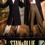 Download Stan and Ollie (2019) Full Hollywood Hd Movie