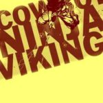 DOWNLOAD FULL MOVIE: Cowboy Ninja Viking (2019) Mp4