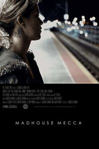 DOWNLOAD Madhouse Mecca (2018) Full Movie Mp4 Download