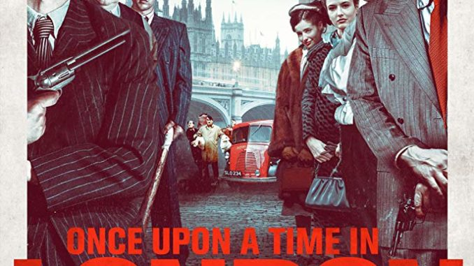 Once Upon a Time in London (2019) Movie,Once Upon a Time in London (2019) Mp4 Download,Once Upon a Time in London (2019) Trailer, Download Once Upon a Time in London (2019) Movie