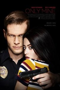 DOWNLOAD Only Mine (2019) Mp4,Only Mine (2019) Full Movie,Only Mine (2019) Trailer