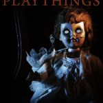 Deadly Playthings (2019) Full Movie Mp4