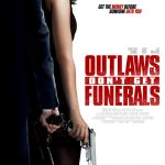 Download Hollywood Movie Outlaws Dont Get Funerals (2019) Mp4