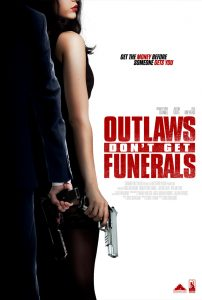Outlaws Dont Get Funerals (2019) Movie, Download Outlaws Dont Get Funerals (2019) Mp4,Outlaws Dont Get Funerals (2019) Full Movie Mp4,Outlaws Dont Get Funerals (2019) Trailer,Outlaws Dont Get Funerals (2019) cast,Outlaws Dont Get Funerals (2019) review,Outlaws Dont Get Funerals (2019) Mp4 Download