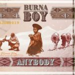 [Music Video] Burna Boy – Anybody