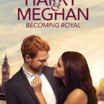 Download Harry and Meghan Becoming Royal (2019) Mp4 & 3GP