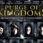 Purge of Kingdoms The Unauthorized Game of Thrones Parody (2019) Mp4