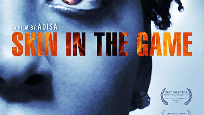 Skin in the Game (2019) Full Movie
