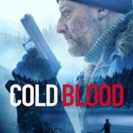 Cold Blood Legacy (2019) Mp4