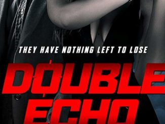 Double Echo (2019) Mp4 Download