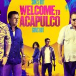 MOVIE: Welcome to Acapulco (2019)