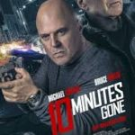 Download Movie: 10 Minutes Gone (2019) Mp4