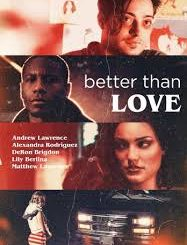Download Movie: Better Than Love (2019) Mp4