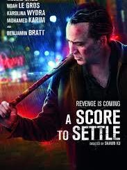 Download Movie: A Score To Settle (2019) Mp4