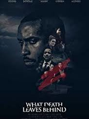 Download Movie What Death Leaves Behind (2018) Mp4