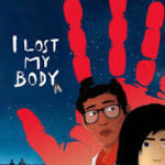 Download Movie I Lost My Body (2019) [Animation] Mp4