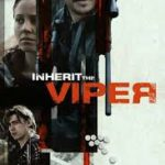 Download Movie Inherit The Viper (2020) Mp4