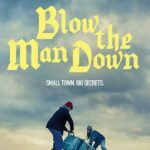 Download Full Movie HD- Blow The Man Down (2020)  Mp4