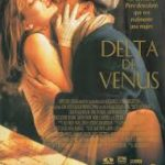 Download Movie Delta of Venus (1995) [+18 Movie] [Sex scenes] Mp4