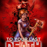 DOWNLOAD MOVIE : To Your Last Death (2020)