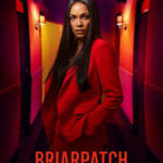 Download Briarpatch S01E10 – Felicity Mp4
