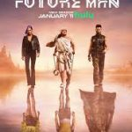 Download Future Man S03 E02 Mp4