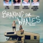 Download Movie Braking For Whales (2019) Mp4