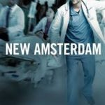 Download New Amsterdam 2018 S02E18 Matter of Seconds Mp4