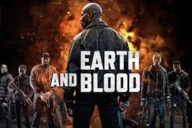 Earth And Blood (2020) Mp4 Download