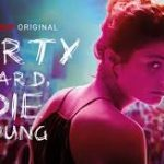 Download Movie Party Hard Die Young (2019) Mp4