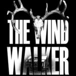 Download Movie The Wind Walker (2020)  Mp4