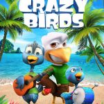 Download Movie Crazy Birds (2019) (Animation) Mp4