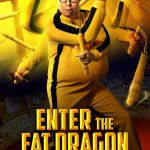 Download Movie Enter the Fat Dragon (2020) [Chinese] Mp4