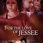 Download Movie For The Love Of Jessee (2020) Mp4