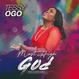 Tessy Ogo – Most High God VIDEO JACKET