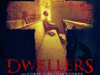Dwellers: The Curse of Pastor Stokes (2020) Movie Cover