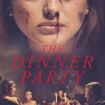 The Dinner Party (2020) [Movie]