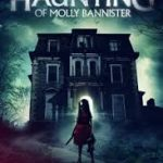 The Haunting of Molly Bannister (2019) [Movie]